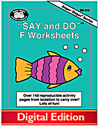 Say and Do® F Worksheets: Over 140…