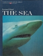 Life Nature Library Young Readers: The Sea…