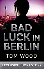 Bad Luck In Berlin: A Penguin Special from…