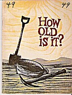 How Old Is It? by Jane Werner Watson
