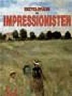 Enzyklopädie der Impressionisten : von den…