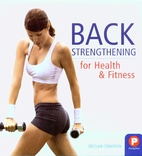 Back Strengthening for Health & Fitness