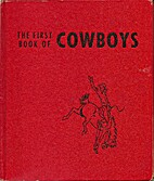 The First Book of Cowboys by Benjamin…