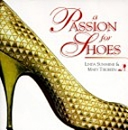 A passion for shoes by Linda Sunshine
