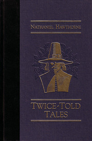 Twice-Told Tales.[27 stories]. by Nathaniel…