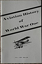 Aviation History of World War One 1914-1916…