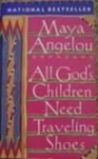 All God's Children Need Traveling Shoes by…