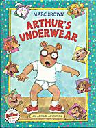 Arthur's Underwear (Arthur Adventure…