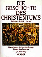 Die Geschichte des Christentums : Religion,…