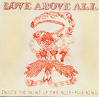 Love Above All: Inside the Mind of the…