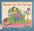 Books Are for Eating: 2 by Sherry Walton
