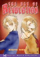 The Day Of Revolution, Volume 1 by Mikiyo…