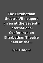 The Elizabethan theatre VII : papers given…