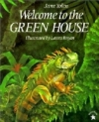 Welcome to the Green House by Jane Yolen