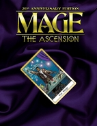 Mage : The Ascension, 20th Anniversary…