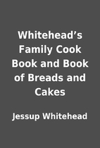 Whitehead's Family Cook Book and Book of…