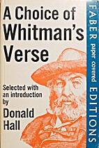 A Choice of Whitman's Verse by Donald Hall