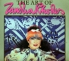 The Art of Zandra Rhodes by Zandra Rhodes