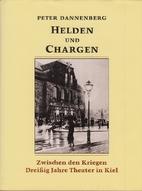 Dreihundert Jahre Theater in Kiel 2 : Helden…