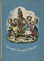 Ringel-Ringel-Rosen. Alte und neue…