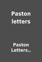 Paston letters by Paston Letters.,