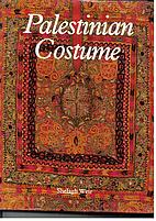 Palestinian Costume by Shelagh Weir