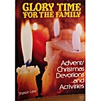 Glory time for the family : Advent/Christmas…