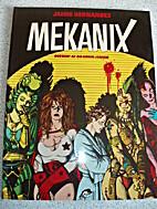 Mekanix by Jaime Hernandez