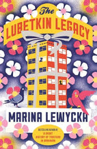 The Lubetkin Legacy by Marina Lewycka
