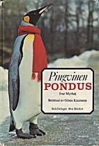 Pingvinen Pondus by Ivar Myrhøj