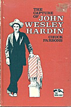 The Capture of John Wesley Hardin by Chuck…