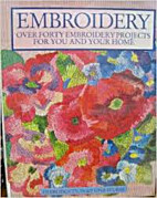The Embroidery Book: Over 40 Beautifully…