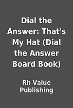 Dial the Answer: That's My Hat (Dial…