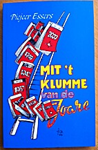 Mit 't klumme van de Joare by Pierre Essers