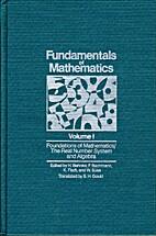 Fundamentals of Mathematics, Volume I:…