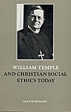 William Temple and Christian social ethics…