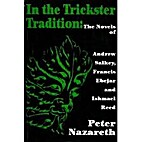 In the Trickster Tradition: The Novels of…