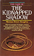 Case of the Kidnapped Shadow by Thomas B.…