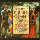 The Kitchen Knight: A Tale of King Arthur by…