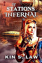 Of Stations Infernal by Kin S. Law