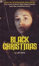 Black Christmas by Lee Hays