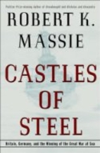 Castles of Steel: Britain, Germany, and the…