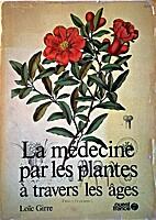 La médecine par les plantes à travers les…