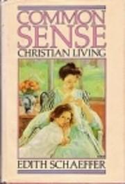 Common Sense Christian Living by Edith…