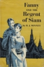 Fanny and the Regent of Siam by Rubeigh…