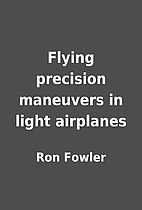 Flying precision maneuvers in light…