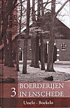 Boerderijen in Enschede, deel 3:…
