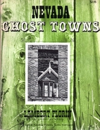 Nevada Ghost Towns. by Lambert Florin