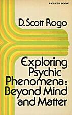 Exploring Psychic Phenomena: Beyond Mind and…