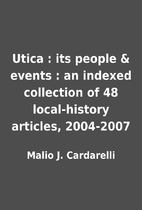 Utica : its people & events : an indexed…